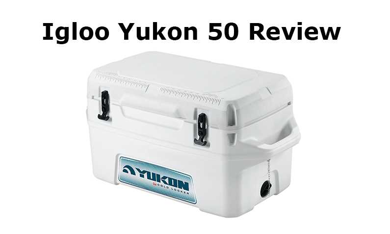 Igloo Yukon 50 Review